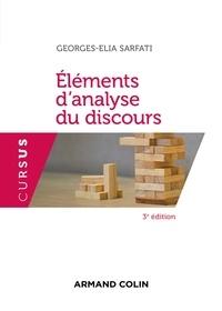 Georges-Elia Sarfati - Eléments d'analyse du discours - 3e éd..