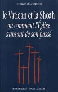 Le Vatican et la Shoah ou comment lEglise sabsout de son passé.pdf
