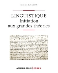 Georges-Elia Sarfati - Linguistique - 2e éd. - Initiation aux grandes théories.