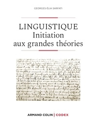 Georges-Elia Sarfati - Linguistique - Initiation aux grandes théories.