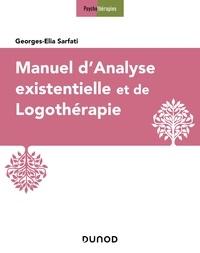 Georges-Elia Sarfati - Manuel d'analyse existentielle et de logothérapie.