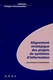 Georges Epinette - Alignement des projets informatiques - Un retour d'expériences.