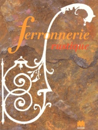 Georges Eudes - Ferronnerie rustique et de style.