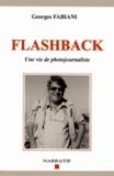 Georges Fabiani - Flashback - Une vie de photojournaliste.