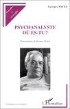 Georges Favez - Psychanalyste, où es-tu ?.