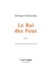 Georges Ferdinandy - Le Roi des fous.
