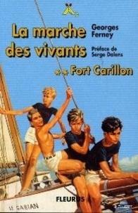 FORT CARILLON TOME 2 : LA MARCHE DES VIVANTS.pdf