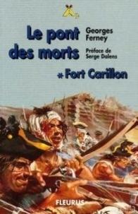 Georges Ferney - Le pont des morts - Tome 1.
