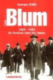 Georges Ferré - Léon Blum - Un parisien dans les vignes.