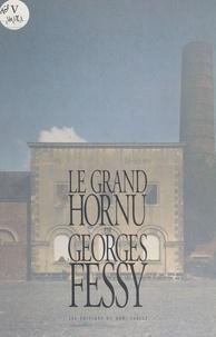 Georges Fessy - Le Grand Hornu.