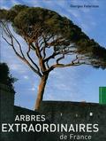 Georges Feterman - Arbres extraordinaires de France.