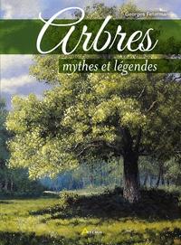 Georges Feterman - Arbres - Mythes et légendes.