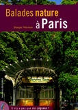 Georges Feterman - Balades nature à Paris.