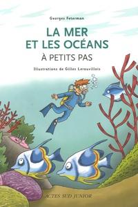 La mer et les océans à petits pas - Georges Feterman | Showmesound.org