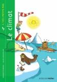 Georges Feterman et Gilles Lerouvillois - Le climat.