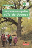 Georges Feterman - Les arbres remarquables d'Ile-de-France.