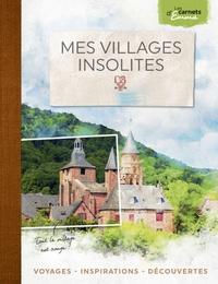 Georges Feterman - Mes villages insolites.