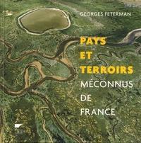 Georges Feterman - Pays et terroirs méconnus de France.