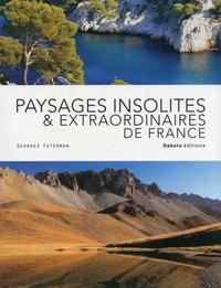 Georges Feterman - Paysages insolites & extraordianaires de France.