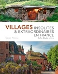 Georges Feterman - Villages insolites & extraordinaires en France.