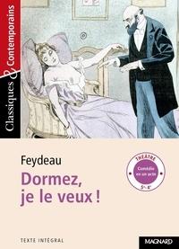 Georges Feydeau - Dormez, je le veux !.