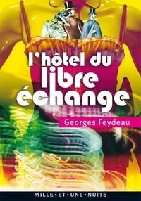 Téléchargez des livres complets L'Hôtel du Libre Echange