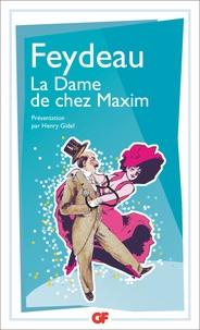 Georges Feydeau - La dame de chez Maxim.