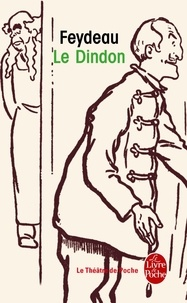 Georges Feydeau - Le Dindon.