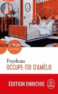 Georges Feydeau - Occupe-toi d'Amélie.