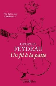 Téléchargement de texte Google Books Un fil à la patte par Georges Feydeau RTF DJVU iBook