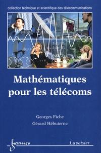 Georges Fiche et Gérard Hébuterne - Mathématiques pour les télécoms.