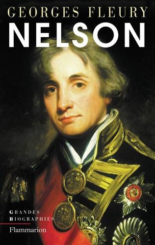 Georges Fleury - Nelson - Le héros absolu.