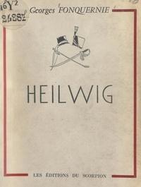 Georges Fonquernie - Heilwig.