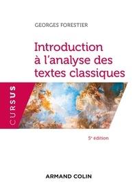 Georges Forestier - Introduction à l'analyse des textes classiques - 5e éd..