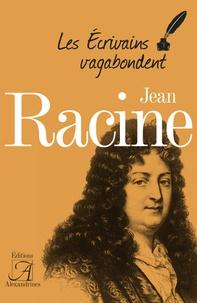 Georges Forestier - Jean Racine.