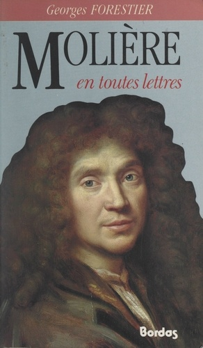 Molière en toutes lettres