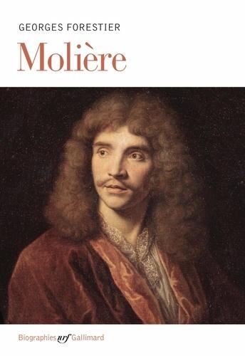 Molière - Georges Forestier - Format ePub - 9782072450105 - 16,99 €
