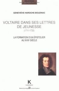 Georges Forestier - Voltaire dans ses lettres de jeunesse (1711-1733) - La formation d'un épistolier au XVIIIe siècle.
