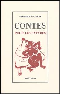 Georges Fourest - Contes pour les Satyres.