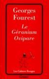 Georges Fourest - Le géranium ovipare.