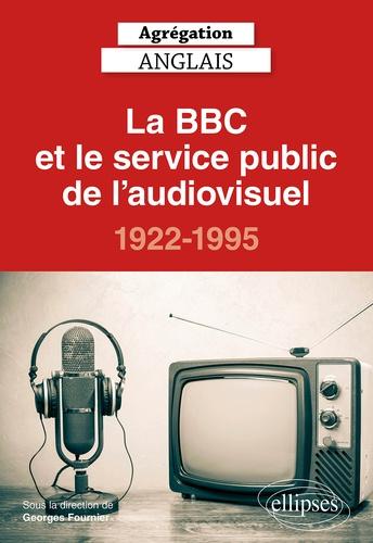 La BBC et le service public de l'audiovisuel, 1922-1995