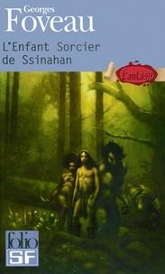 Georges Foveau - L'Enfant sorcier de Ssinahan.