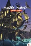 Georges Foveau - Magies noires.