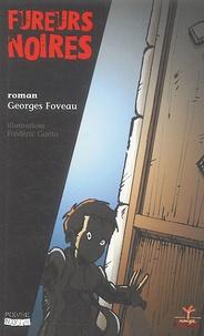 Georges Foveau - Une enquête d'Albert Leminot  : Fureurs noires.
