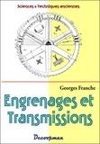 Georges Franche - Engrenages et transmissions.