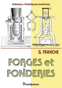 Georges Franche - Forges et fonderies.