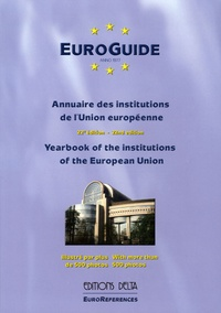 Georges-Francis Seingry - EuroGuide 2005 - Annuaire des institutions de l'Union européenne, édition bilingue français-anglais.