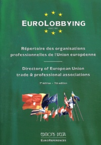 Georges-Francis Seingry - Eurolobbying - Répertoire des organisations professionnelles de l'Union européenne.
