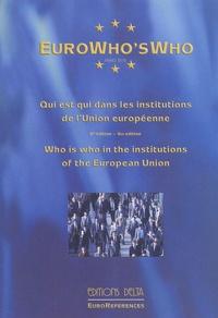 Georges-Francis Seingry et  Collectif - EuroWho's Who - Qui est qui dans les institutions de l'Union européenne, édition bilingue français-anglais.