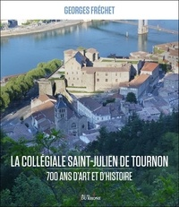 Georges Fréchet - La collégiale Saint-Julien de Tournon.